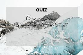 Colorado travel quiz images Game of thrones where should you travel quiz continental png