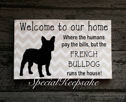 welcome to our home funny dog quote plaque pug french bulldog
