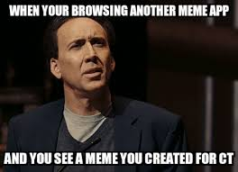 Find Your Meme - browsing a non car meme app and find a meme i created well at