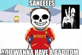 Bad Time Meme - undertale sans south park ski instructor bad time meme generator