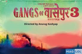 gangs of wasseypur 3 2017 movie full star cast release date