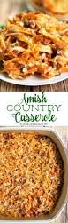 thanksgiving egg noodles amish country casserole recipe amish country egg noodles and
