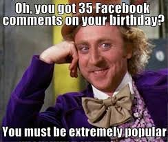 Memes About Being Awesome - 52 ultimate birthday memes
