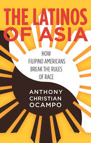 start reading the latinos of asia anthony christian ocampo