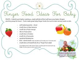 finger foods for baby tips and ideas wholesomebabyfood