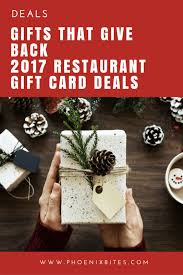 gifts that give back 2017 restaurant gift card deals