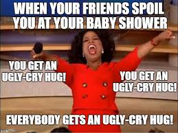 Baby Shower Memes - spoiled at baby shower owlet blog