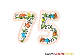 sprüche zum 75 geburtstag jubiläum bilder cliparts illustrationen gifs grafiken kostenlos