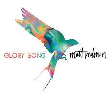 contemporary thanksgiving songs matt redman glory song amazon com music
