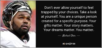 top 10 quotes by michael oher a z quotes