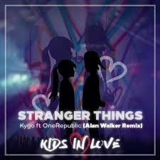 alan walker remix stranger things kygo ft onerepublic alan walker remix instrument