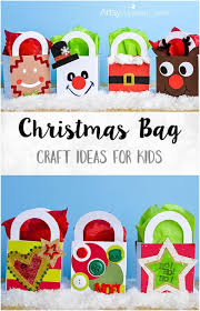 Craft Ideas For Christmas Presents - adorable christmas bag craft ideas for kids artsy momma
