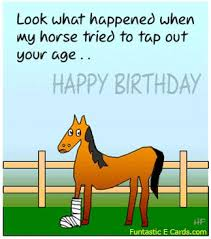 Horse Birthday Meme - free funny birthday ecards google poems pinterest free