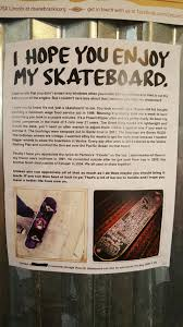 i don u0027t think this skateboard u0027s thief knew quite what he was
