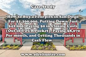 fourplex case study how to buy a fourplex in san diego for 1 200 000