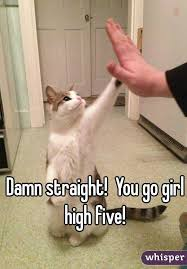 You Go Girl Meme - straight you go girl high five