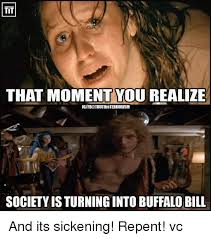 Buffalo Bill Silence Of The Lambs Memes - 25 best memes about buffalo bill buffalo bill memes