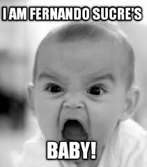 Memes Creator Online - meme creator i am fernando sucre s baby