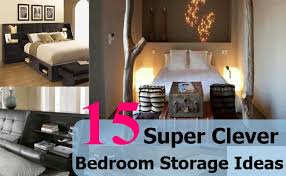 Super Clever Bedroom Storage Ideas  Diy Home Life Creative - Bedroom ideas storage
