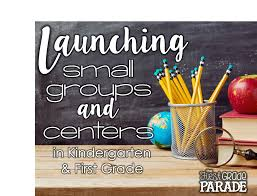 launching small groups u0026 learning centers literacy the first