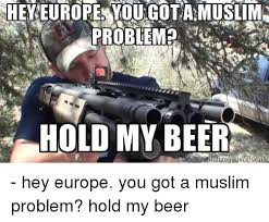 Beer Shits Meme - hold my beer i got this meme my best of the funny meme