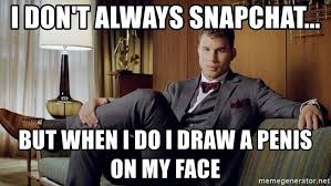 Blake Griffin Memes - i don t always snapchat but when i do i draw a penis on my face