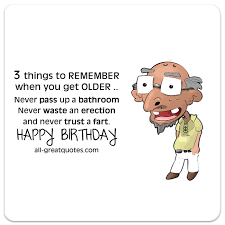 hilarious birthday cards free birthday cards 3 things to remember when youre