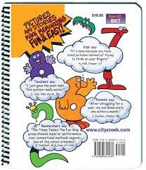 fun ways to learn your multiplication tables times tables the fun way book for kids a picture method of learning