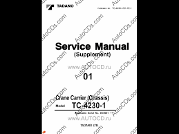 tadano crane carrier chassis tc 4230 1 service manual service