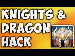 knights and dragons modded apk knights and dragons hack cheats worldnews