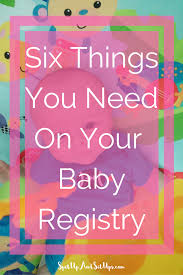 six things you need on your baby registry spit up and sit ups