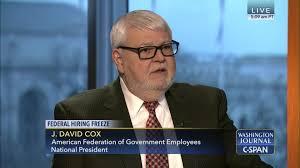 david cox washington journal j david cox discusses federal hiring freeze