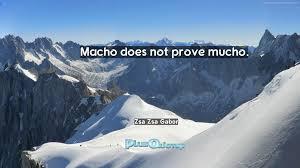 Zsa Zsa Gabor Estate Macho Does Not Prove Mucho