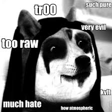 Black Metal Meme - black metal meme google search metal fun pinterest black