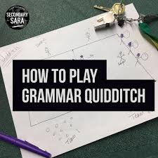 blog post how to play grammar quidditch a low prep active