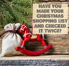 christmas shopping list you made your christmas shopping list and checked it