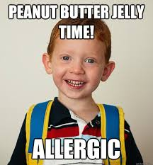 Peanut Butter Jelly Meme - peanut butter jelly time allergic pre school freshman quickmeme