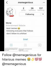 Best Meme Website - meme genious 137 26 posts followers following following genius meme