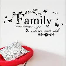 Family And Love Quotes by 30 65 Cm Family Love Never Ends Quote Vinyl Wall Decal Wall