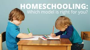 homeschooling which model is right for you the best schools