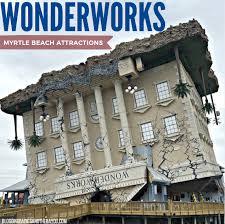 Wonderworks Upside Down House Myrtle Beach - south carolina road trip adventure wonderworks myrtle beach
