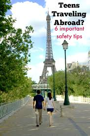traveling abroad images Teen safety tips for traveling abroad suburbia unwrapped jpg
