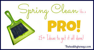 springcleaning 25 spring cleaning ideas the healthy honeys