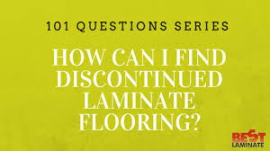 how can i find discontinued laminate flooring