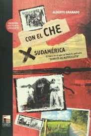 con el che por sudamerica spanish edition alberto granado