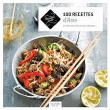 livre de cuisine asiatique livre cuisine vins recevoir cuisine recettes cuisine du monde