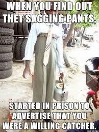 Sagging Pants Meme - prison pants meme on imgur