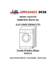 equator combination washer dryer service manual 3710 washing