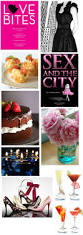 28 best images about and the city party on pinterest themed