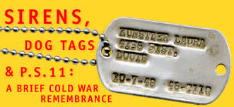 remembrance dog tags conelrad testimony kunstler graff sirens dog tags and